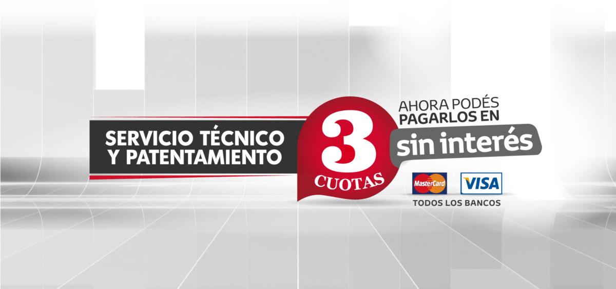 Patentamiento y Servicio técnico ¡En 3 cuotas sin interés!
